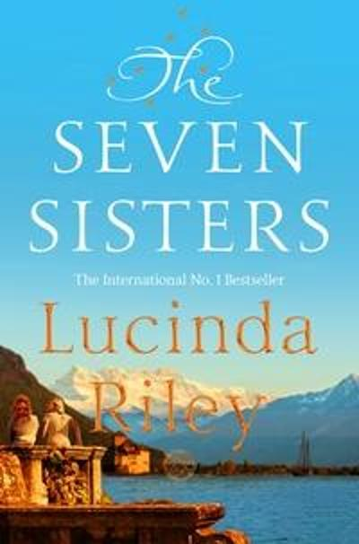 The Seven Sisters - Lucinda Riley