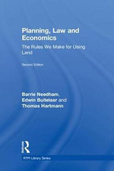 Planning, Law and Economics - Barrie Needham