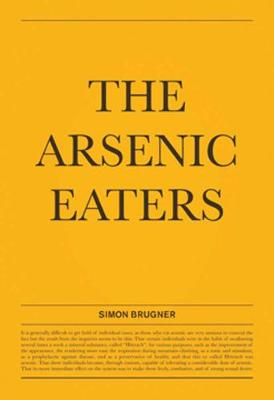 Simon Brugner - The Arsenic Eaters - Simon Brugner