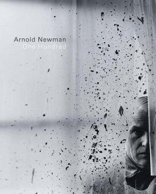 Arnold Newman - One Hundred - Arnold Newman