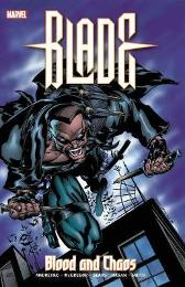 Blade: Blood And Chaos - Christopher Golden Marv Wolfman Marc Andreyko