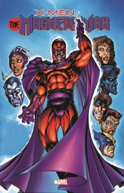X-men: The Magneto War - Joe Kelly
