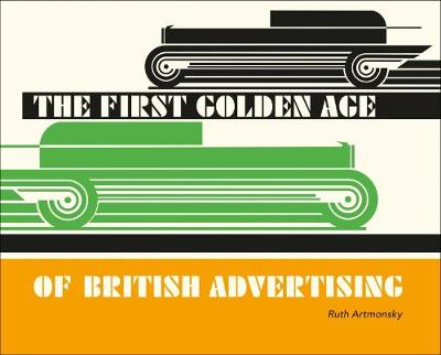The First Golden Age of British Advertising -