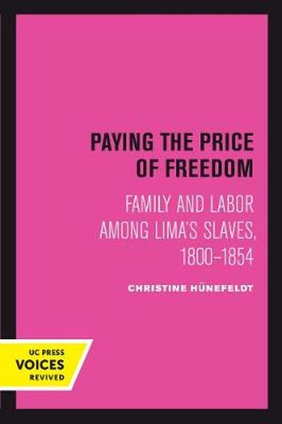 Paying the Price of Freedom - Christine Hunefeldt