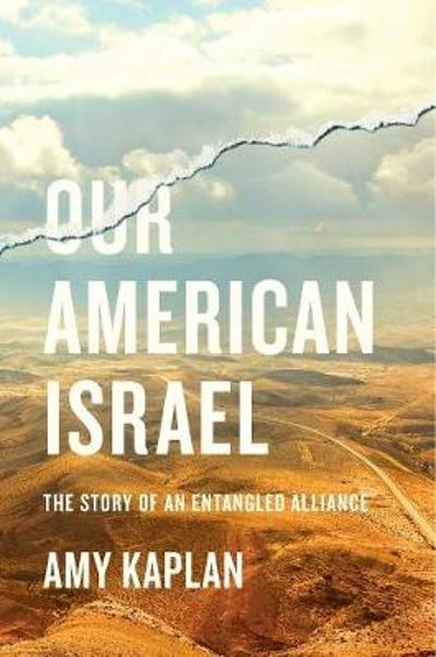 Our American Israel - Amy Kaplan