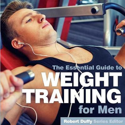 Weight Training for Men - Robert Duffy