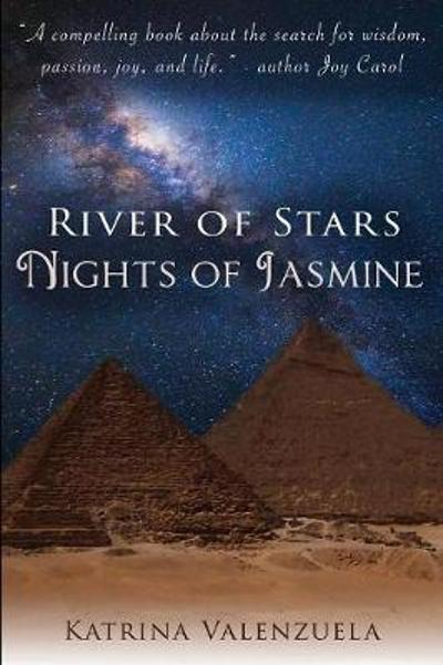 River of Stars, Nights of Jasmine - Katrina Valenzuela