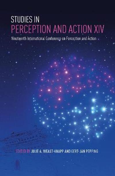 Studies in Perception and Action XIV - Julie A. Weast-Knapp