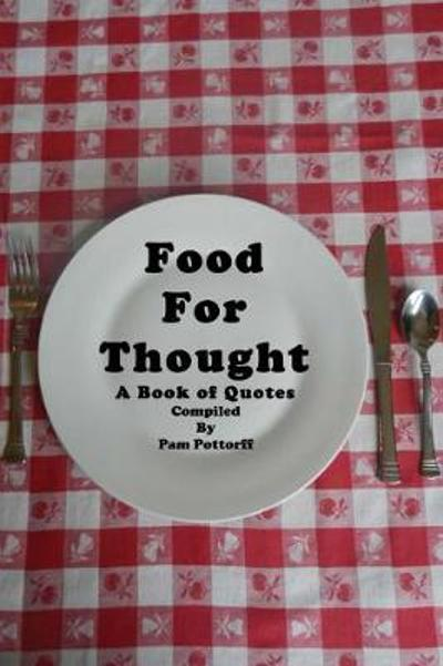 Food For Thought - Pam Pottorff