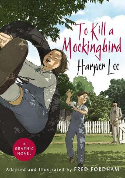 To kill a mockingbird - Fred Fordham