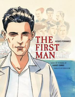 The First Man - The Graphic Novel - Albert Camus