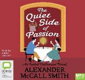 The Quiet Side of Passion - Alexander McCall Smith Karlyn Stephen Chatterbox Audio