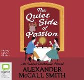The Quiet Side of Passion - Alexander McCall Smith Karlyn Stephen