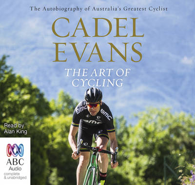 The Art of Cycling - Cadel Evans