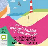 The Novel Habits of Happiness - Alexander McCall Smith Karlyn Stephen