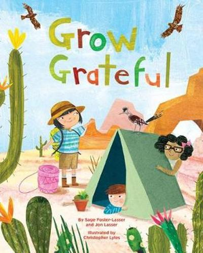 Grow Grateful - Sage Foster-Lasser