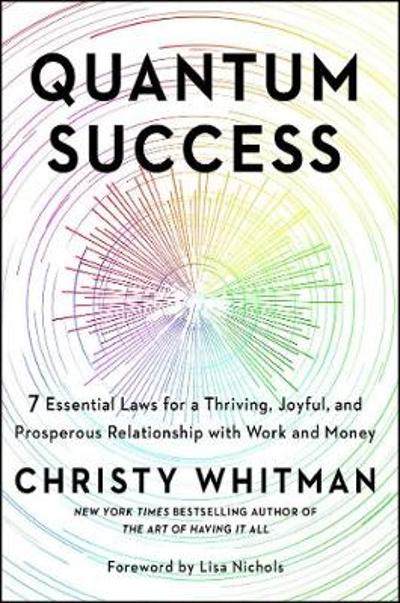 Quantum Success - Christy Whitman