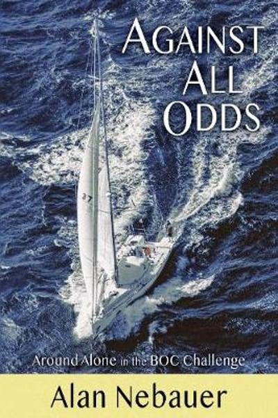 Against All Odds - Alan Nebauer