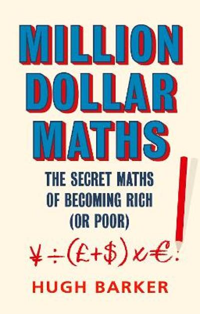 Million Dollar Maths - Hugh Barker