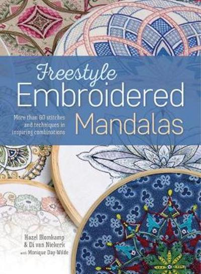 Freestyle Embroidered Mandalas - Hazel Blomkamp