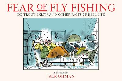 Fear of Fly Fishing - Jack Ohman