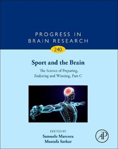 Sport and the Brain: The Science of Preparing, Enduring and Winning, Part C - Mustafa Sarkar