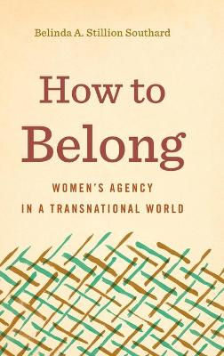How to Belong - Belinda A. Stillion Southard