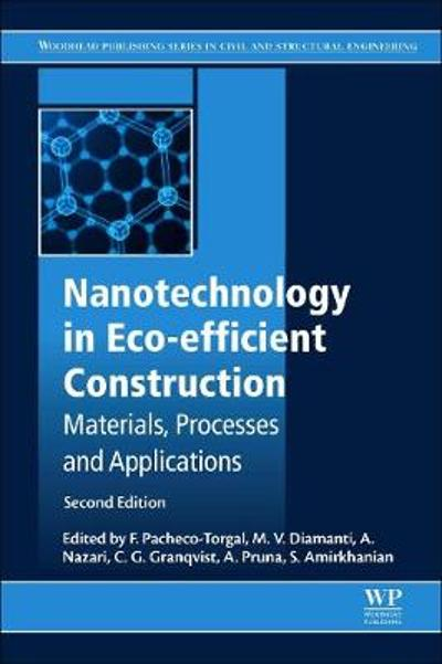 Nanotechnology in Eco-efficient Construction - Fernando Pacheco-Torgal