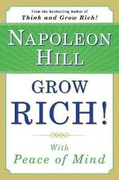 Grow Rich! - Napoleon Hill