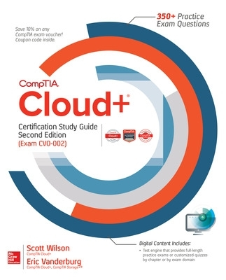 CompTIA Cloud+ Certification Study Guide, Second Edition (Exam CV0-002) - Scott Wilson