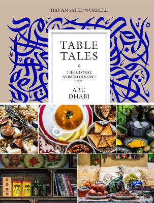Table Tales - Hanan Sayed Worrell