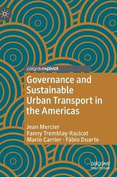 Governance and Sustainable Urban Transport in the Americas - Jean Mercier