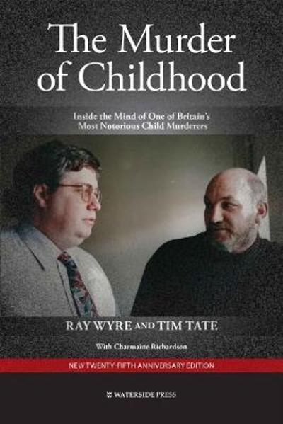 The Murder of Childhood - Ray Wyre