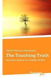 The Touching Truth - Zweli Previous Ngomane