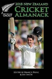 New Zealand Cricket Almanack 2018 - Ian Smith Francis Payne