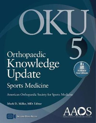 Orthopaedic Knowledge Update: Sports Medicine 5: Print + Ebook with Multimedia - Miller