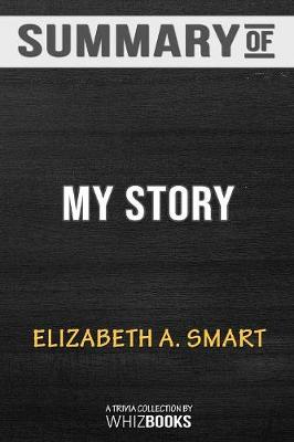 Summary of My Story - Whizbooks