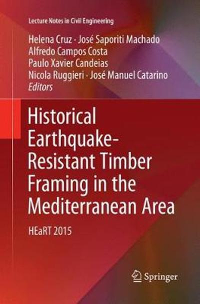 Historical Earthquake-Resistant Timber Framing in the Mediterranean Area - Helena Cruz