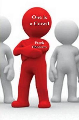 One Is a Crowd - Frank Chodorov