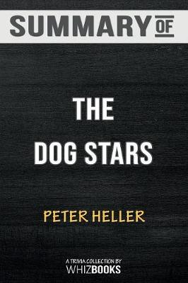 Summary of the Dog Stars (Vintage Contemporaries) - Whizbooks