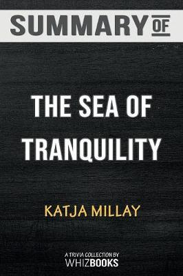 Summary of the Sea of Tranquility - Whizbooks