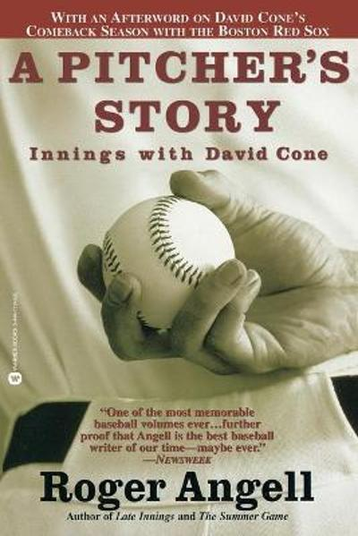 A Pitchers Story - Roger Angell