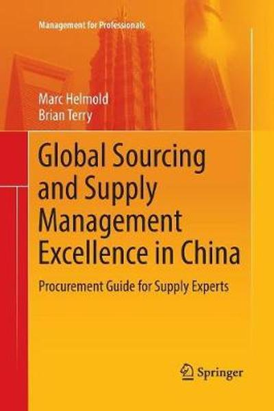 Global Sourcing and Supply Management Excellence in China - Marc Helmold