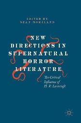 New Directions in Supernatural Horror Literature - Sean Moreland