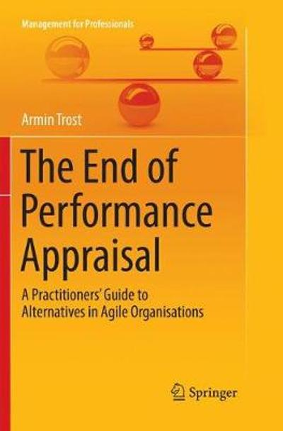 The End of Performance Appraisal - Armin Trost