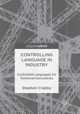 Controlling Language in Industry - Stephen Crabbe