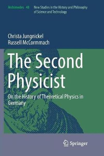 The Second Physicist - Christa Jungnickel