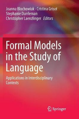 Formal Models in the Study of Language - Joanna Blochowiak