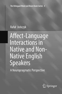 Affect-Language Interactions in Native and Non-Native English Speakers - Rafal  Jonczyk