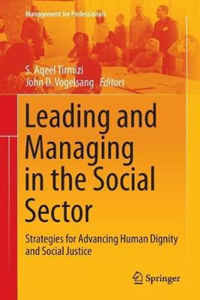Leading and Managing in the Social Sector - S. Aqeel Tirmizi